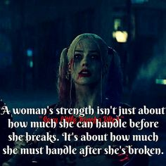 I always get told I have so much strength I have so much patience I don't don't feel strong I feel weak and tired of all this crap I jus want it to stop already! True Quotes, Great Quotes, Quotes To Live By, Funny Quotes, Inspirational Quotes, Joker Quotes, Joker And Harley Quinn, Badass Quotes, Queen Quotes