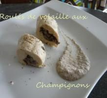 Recette - Roulés de volaille aux champignons - Notée 4.1/5 par les internautes
