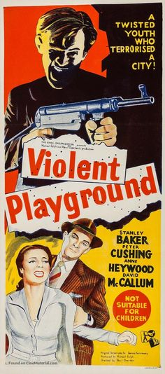 Violent Playground (1958) Old Movie Posters, Original Movie Posters, Poster On, Poster Prints, David Mccallum, Information Poster, Atomic Age, Old Movies, Digital Collage