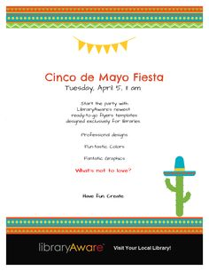 "Promote your library's Cinco de Mayo festivities in style with LibraryAware's ready-to-go flyers. Search flyers for ""Cinco de Mayo"""