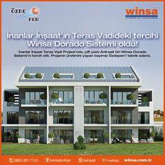 İnanlar İnşaat'ın Teras Vadideki tercihi Winsa Dorado Sistemi oldu.