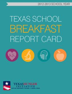 School Breakfast Report Card from #Baylor's Texas Hunger Initiative aims to help more students get the nutrition they need.