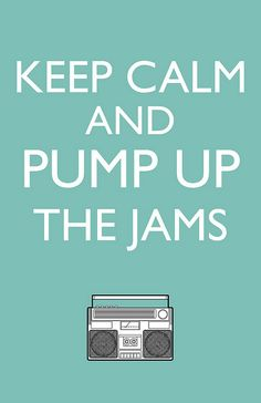 Keep calm and pump up the jams. #keep_calm #music