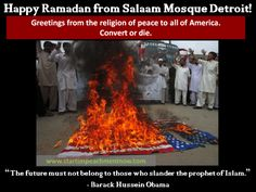 'Moderate' Muslims in the U.S need to speak up in defense of America and Americans or get the Hell out!!