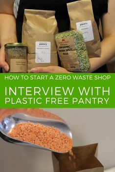 Learn how to start a zero waste store in this interview with the founder of Plastic Free Pantry