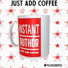 This, Instant Author Coffee Mug makes for a cool funny gift that speaks of a person's passion for Writing and coffee. Great Gifts For Men, Great Birthday Gifts, Funny Coffee Mugs, Thank You Gifts, Funny Gifts, White Ceramics, Best Gifts, Cool Stuff, Passion