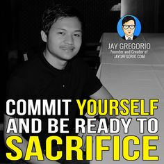 COMMIT YOURSELF AND BE READY TO SACRIFICE Motivational Quotes For Entrepreneurs, Understanding Yourself, Moving Forward, Inspirational Quotes, Let It Be, Business, Life Coach Quotes, Move Forward, Inspiring Quotes