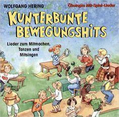 Kunterbunte Bewegungshits. CD: Lieder zum Mitmachen, Tanzen und Mitsingen Ökotopia Mit-Spiel-Lieder: Amazon.de: Wolfgang Hering: Bücher