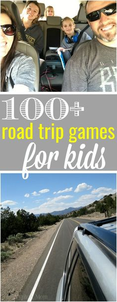 """100+ road trip games for kids to avoid """"are we there yet?"""" Fun car games and activities that will make you laugh and the trip more enjoyable for everyone. via @thetypicalmom"""