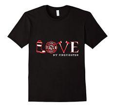 179db61a4f Men's Love My Firefighter T-Shirt - Awesome Firefighter Gifts 3XL Asphalt
