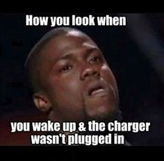 How You Look wake up look charger funny quotes instagram instagram pictures instagram graphics instagram quotes kevin hart plugged