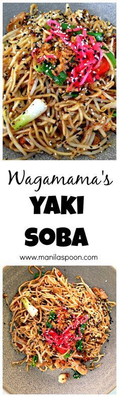 Salty, sweet with a hint of ginger and sesame this Yaki Soba from Wagamama is sure to please your cravings for Asian flavors! Veggie Recipes, Asian Recipes, Vegetarian Recipes, Chicken Recipes, Cooking Recipes, Healthy Recipes, Wasabi Recipes, Oriental Recipes, Prawn Recipes