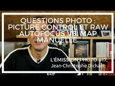 Questions lecteurs : Picture Control et RAW, modes Autofocus - L'émission Photo #17 - YouTube
