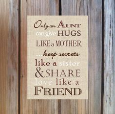 Nothing is sweeter than an Aunt in love with her nieces and nephews. I know, I a… – … Nothing is sweeter than an Aunt in love with her nieces and nephews. Poem For My Mom, Mom Poems, Aunt Quotes, Sign Quotes, Qoutes, Aunt Gifts, Gifts For Mom, Homemade Gifts, Diy Gifts