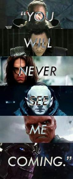 The Mandarin, Loki, the Winter Soldier, Malekith, Red Skull, and Thanos. Everyone I love!