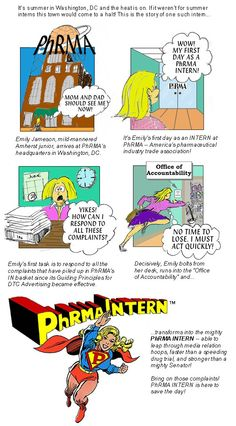 """The original episode of PhRMA Intern. A Classic! """"I think your parody of Emily the """"PhRMAIntern"""" is misdirected and downright mean. It's not her fault that her employer - PhRMA - has a poor approach to response correspondence. We've all been interns or just starting out at some point in our careers. They say that those that make fun of other people just do it to make themselves feel better ... are you really so insecure?"""""""