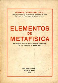 """""""Elementos de Metafísica"""" (Buenos Aires: Ediciones Penca, 1977)."""