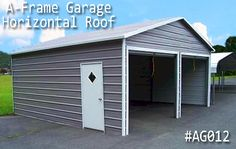 Get your A-Frame Garage at lowest prices. We offer A-frame horizontal-roof style garages build with the finest material. Coast To Coast Carports, Metal Garages, Roof Styles, Garage Doors, Shed, Outdoor Structures, Building, Frame, Outdoor Decor