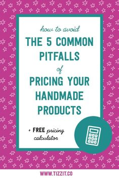 Pricing your handmade products is a crucial step for any shop owner. Are you doing one of these 5 costly mistakes? Free pricing calculator included!