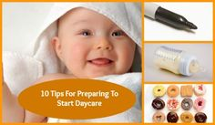 10 Tips for Preparing To Start Daycare