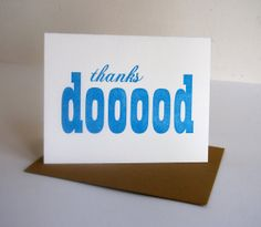 Letterpress Thank You card - Thanks DOOOOD - blank inside