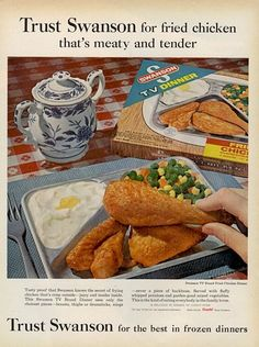 Trust Swanson For The Best In Frozen Dinners . Made Only Campbell Soup  Company ~