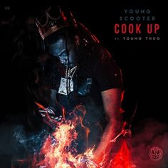 "Young Scooter brings in Young Thug for ""Cook Up"", produced by Metro Boomin and Zaytoven. This will appear on Scooter's Jugg Season mixtape, due out later this year. Click to listen...