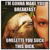 Sloth memes are by far my favorite :-)
