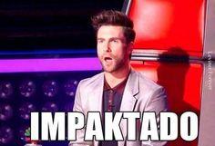 Como estas? IMPACTADO #memes #adam #levine