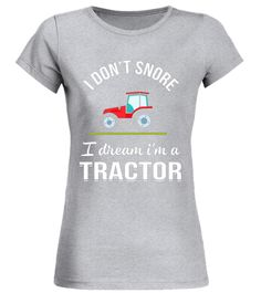 """# I'm A-Tractor,I Don't-Snore,Farmers',Funny,Gift,T-shirt .  Special Offer, not available in shops      Comes in a variety of styles and colours      Buy yours now before it is too late!      Secured payment via Visa / Mastercard / Amex / PayPal      How to place an order            Choose the model from the drop-down menu      Click on """"Buy it now""""      Choose the size and the quantity      Add your delivery address and bank details      And that's it!      Tags: Perfect Tee-Shirt for…"""