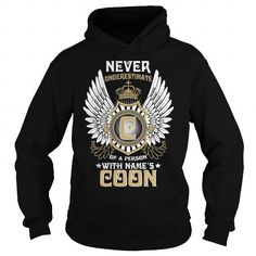 COON  Never Underestimate Of A Person With {Key} Name #name #tshirts #COONS #gift #ideas #Popular #Everything #Videos #Shop #Animals #pets #Architecture #Art #Cars #motorcycles #Celebrities #DIY #crafts #Design #Education #Entertainment #Food #drink #Gardening #Geek #Hair #beauty #Health #fitness #History #Holidays #events #Home decor #Humor #Illustrations #posters #Kids #parenting #Men #Outdoors #Photography #Products #Quotes #Science #nature #Sports #Tattoos #Technology #Travel #Weddings…