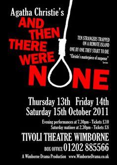 Tivoli Theater, Then There Were None, Agatha Christie, Content