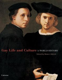 Gay Life & Culture : A World History http://library.sjeccd.edu/record=b1136523~S3