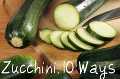 10 different recipes for zucchini. yum.