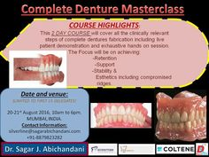Complete dentures masterclass is coming to Mumbai this August. .!