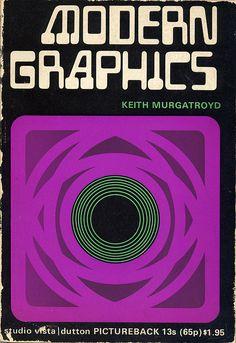 MODERN GRAPHICS (Picturebacks) Keith Murgatroyd 1969, Littlehampton Book Services Ltd.