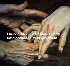 I crave touch