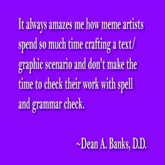 Grammar Check, Spelling And Grammar, Banks, Dean, Spirituality, Texts, How To Make, Texting, Text Messages