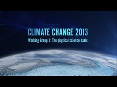 Climate Change 2013: The Physical Science Basis - http://www.obamanewsreport.com/climate-change-2013-the-physical-science-basis/