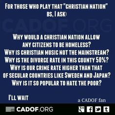 If this is a Christian nation, why . . . .