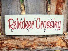Reindeer Crossing Sign Shelf Sitter Rudolph by BearlyInMontana
