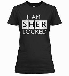 I am Sherlocked (Women) | Teespring