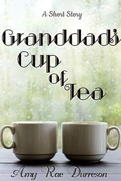 Granddad's Cup of Tea - Kindle edition by Amy Rae Durreson. Romance Kindle eBooks @ Amazon.com.