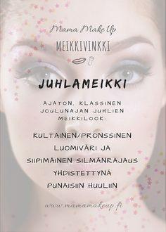 Joulunajan meikkilook Make Up, Personal Care, Eyes, Beauty, Self Care, Personal Hygiene, Makeup, Beauty Makeup, Beauty Illustration