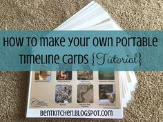 The BENT Kitchen: How To Make Your Own Portable CC Timeline Cards {Tutorial}