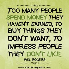 spending-money-quotes.jpg 500×500 pixels