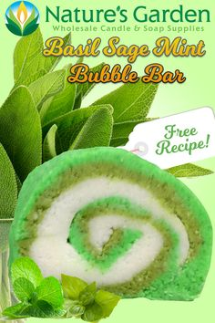 Free Basil Sage Mint Bubble Bar Recipe by Natures Garden.