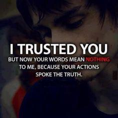 Actions speak louder then words