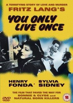 You Only Live Once (1937). The public defender's secretary and an ex-convict get married and try to make a life together, but a series of disasters sends their lives spiraling out of control. Director: Fritz Lang