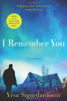I Remember You: A Ghost Story by Yrsa Sigurdardottir https://www.amazon.com/dp/1250045622/ref=cm_sw_r_pi_dp_U_x_o2X1AbA0TW3F1